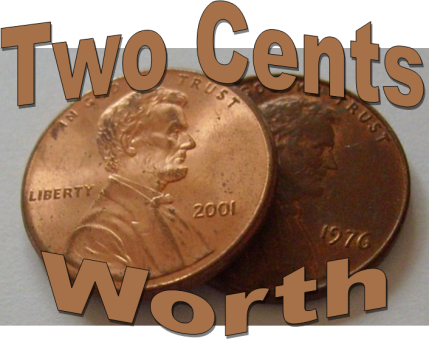 Two Cents Worth